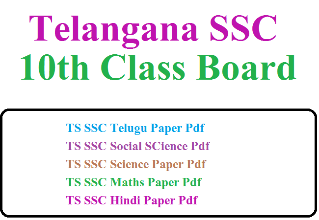 TS SSC Telugu Paper Pdf TS SSC Social SCience Paper Pdf TS SSC Science Paper Pdf TS SSC Maths Paper Pdf TS SSC Hindi Paper Pdf