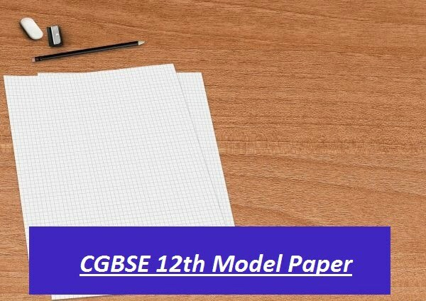 CGBSE 12th Model Question Paper