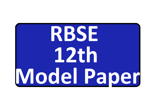 RBSE 12th Model Question Paper 2020