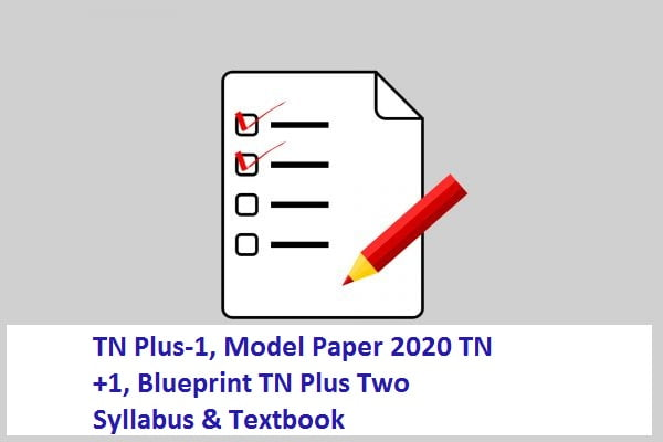 TN Plus-1, Model Paper 2020 TN +1, Blueprint 2020 TN Plus Two Syllabus & Textbook 2020