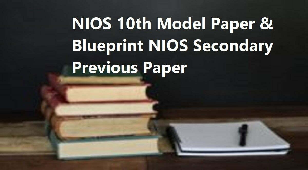 NIOS 10th Model Paper 2020 Blueprint NIOS Secondary Previous Paper
