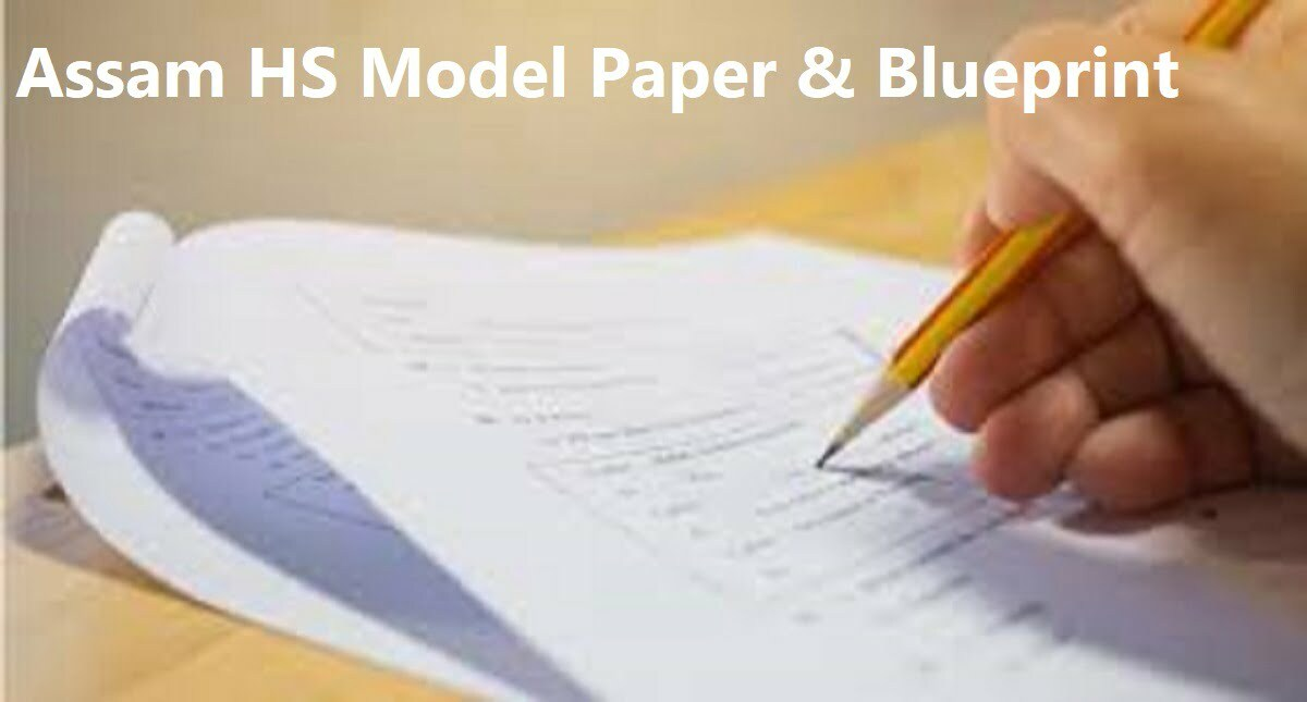 Assam HS Model Paper 2020, AHSEC 12th Question Paper 2020 Blueprint