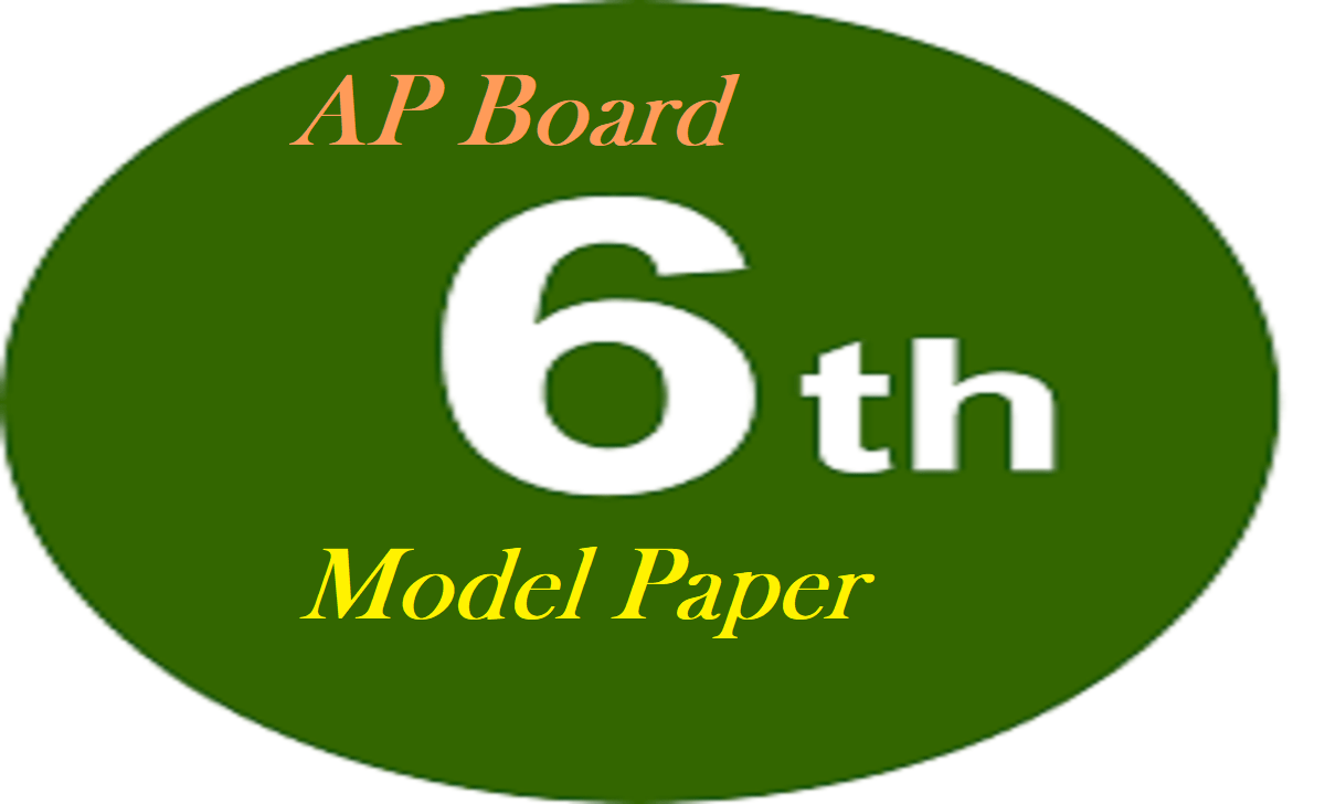 AP 6th Model Paper 2021 AP 6th Question Paper 2021 English Maths Hindi,