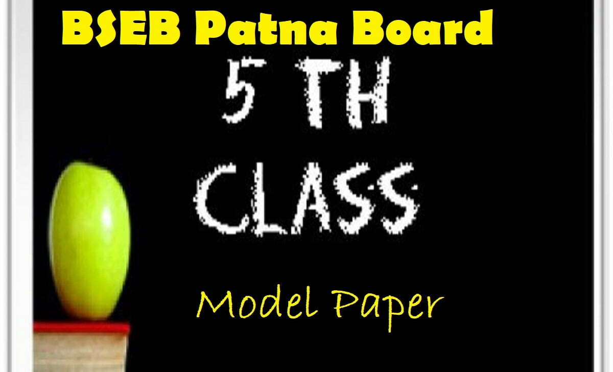 Bihar 5th Model Paper 2021 BSEB 5th Question Paper 2021 Hindi English