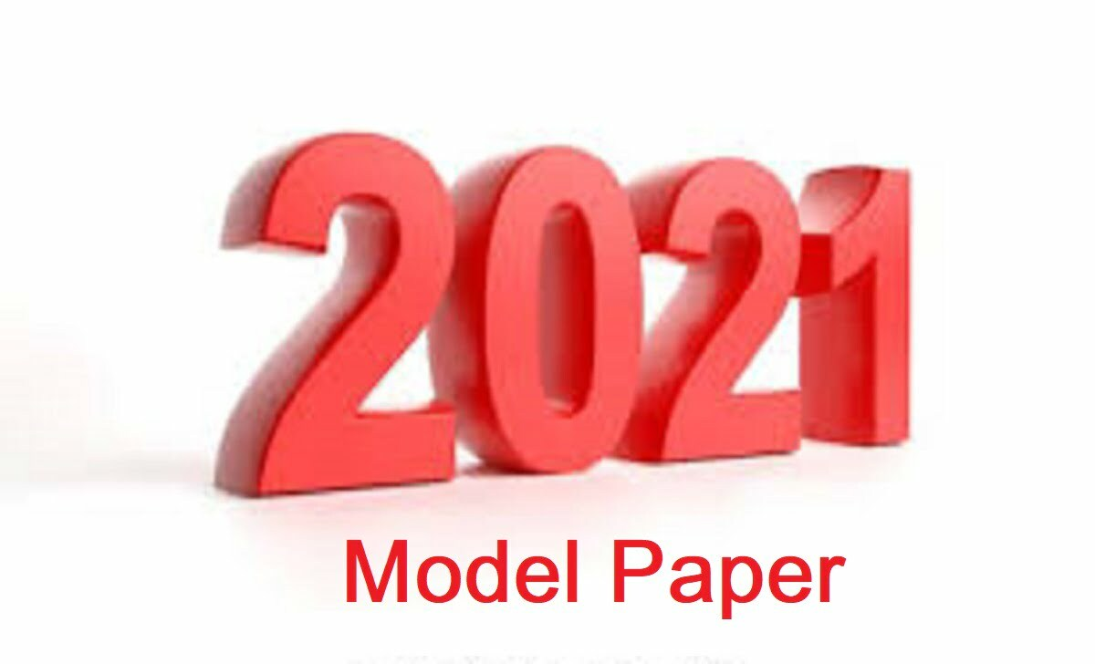 Model Paper 2021 Question Paper 2021
