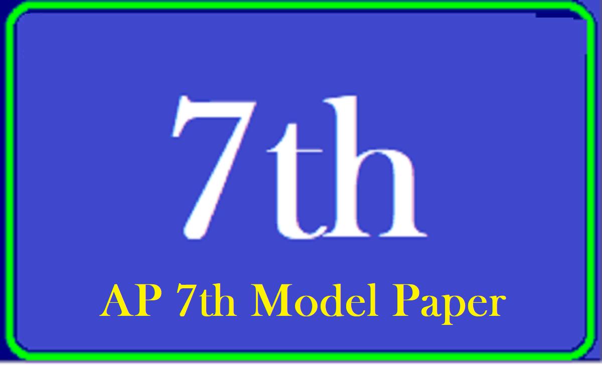 AP 7th Model Paper 2021 Blueprint AP Board 7th Question Paper 2021