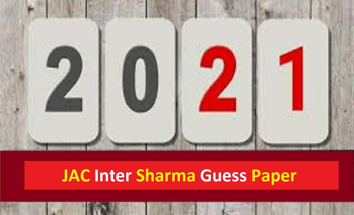 JAC Inter Sharma Guess Paper 2021 JAC Board 12th Model Paper 2021 JAC 12th Exam Pattern 2021