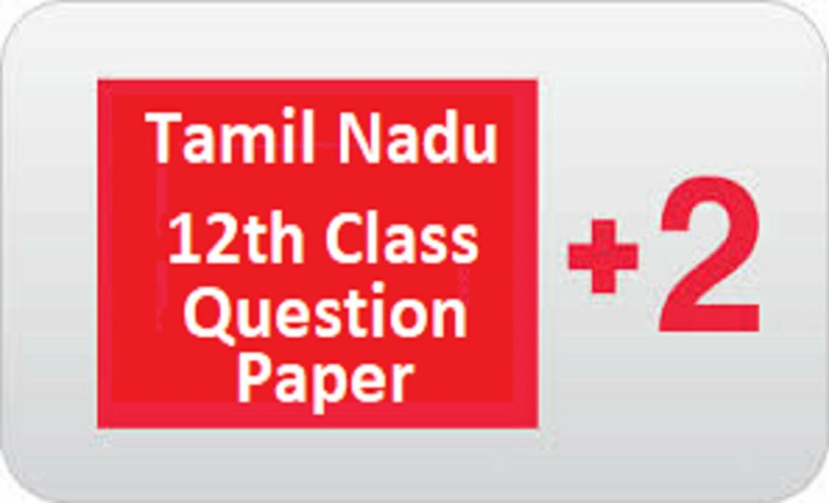 TN 12th Previous Paper 2021 TN Plus Two Model Paper 2021 TNDGE +2 Question Paper 2021