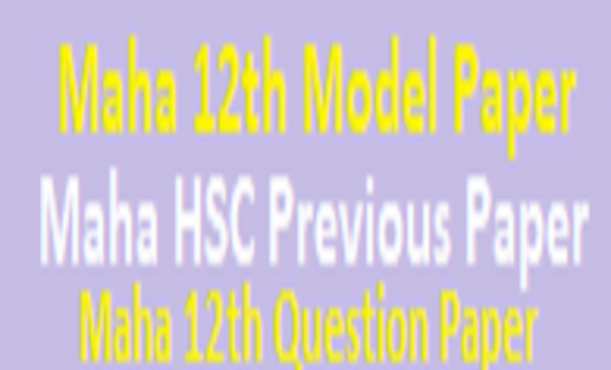 Maha 12th Model Paper 2021 Maha Board HSC Important Question Paper 2021 Maha 12th Previous Paper 2021