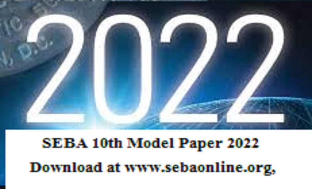 Assam HSLC Question Paper 2022 SEBA 10th Model Paper 2022 Download at www.sebaonline.org,